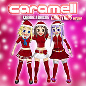 Play & Download Caramelldancing - Christmas Version by Caramell | Napster