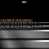 George Shearing and Friends by Various Artists