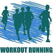 Play & Download Workout Running by Various Artists | Napster