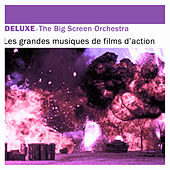 Deluxe: Les grandes musiques de films d'action by The Big Screen Orchestra