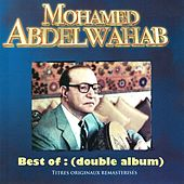 Play & Download Double Best: Mohamed Abdelwahab by Mohamed Abdel Wahab | Napster