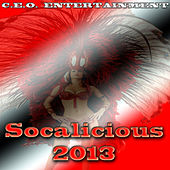 Play & Download Socalicious 2013 Soca by Ceo Entertainment | Napster