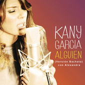 Play & Download Alguien by Kany García | Napster