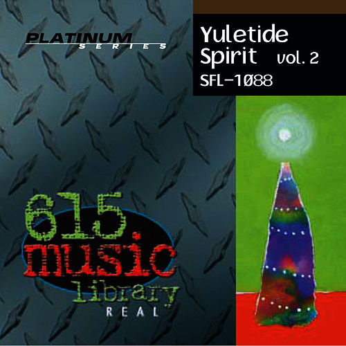 Play & Download Yuletide Spirit Vol. 2 - Eclectic Christmas Classics by Holiday Music Ensemble | Napster