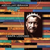 Play & Download Ekapa Lodumo by Abdullah Ibrahim | Napster