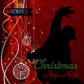 Play & Download Christmas Hip-Hop - Funky Holiday Grooves by Holiday Music Ensemble | Napster