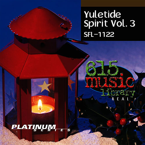 Play & Download Yuletide Spirit Vol. 3 - Warm Christmas Classics by Holiday Music Ensemble | Napster