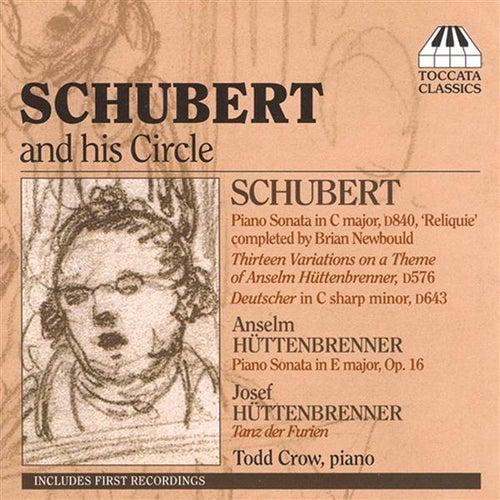 Schubert: Piano Sonata No. 15 / 13 Variations / Deutscher in C Sharp Minor / Huttenbrenner: Piano Sonata in E Major / Dance of the Furies by Todd Crow