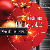Play & Download Christmas Vol. 2 - Relaxing Mellow Versions of Holiday Classics by Holiday Music Ensemble | Napster