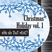 Play & Download Christmas Holiday Vol. 1 - Favorite Fun Yuletide Melodies by Holiday Music Ensemble | Napster