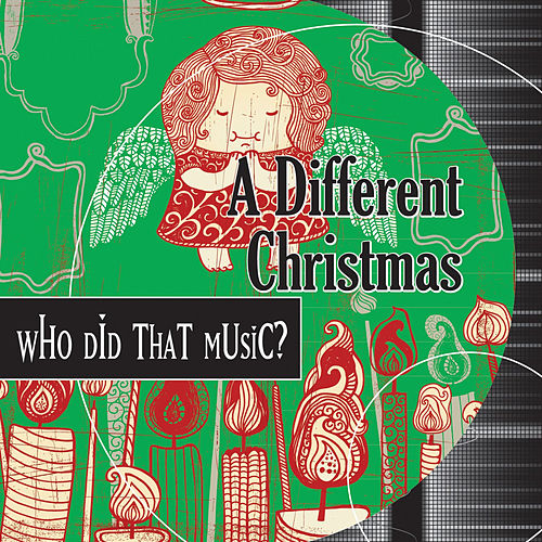 Play & Download A Different Xmas - New Versions of Christmas Favorites by Holiday Music Ensemble | Napster