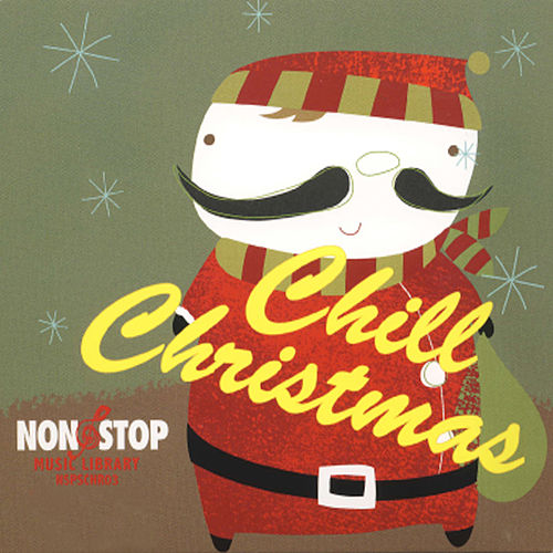 Play & Download Chill Christmas - Mellow Fireside Grooves by Holiday Music Ensemble | Napster