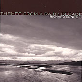 Play & Download Themes From A Rainy Decade by Richard Bennett | Napster