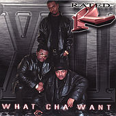 Play & Download What' Cha Want by Rated R | Napster