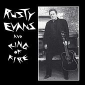 Play & Download Rusty Evans & Ring Of Fire by Rusty Evans | Napster