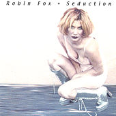 Play & Download Seduction by Robin Fox | Napster