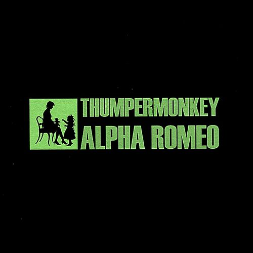 Play & Download Alpha Romeo by Thumpermonkey | Napster