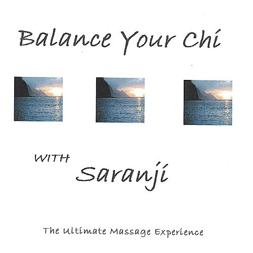 Balance Your Chi by Saranji
