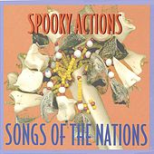 Songs Of The Nations by Spooky Actions