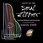 Music Of The Soul Zither by Kevin Roth