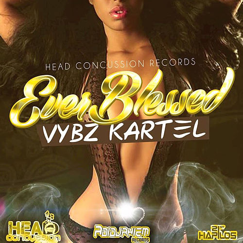 Ever Blessed - Single by VYBZ Kartel