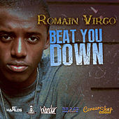 Beat You Down - Single by Romain Virgo
