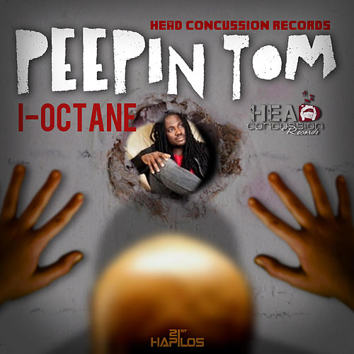 Play & Download Peepin Tom - Single by I-Octane | Napster