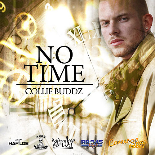 Play & Download No Time - Single by Collie Buddz | Napster