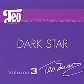 Play & Download Dark Star by Teo Macero | Napster