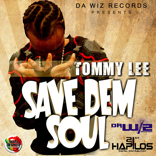 Save Dem Soul - EP by Tommy Lee