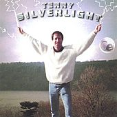 Play & Download Terry Silverlight by Terry Silverlight | Napster