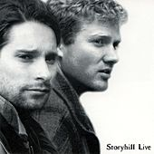 Play & Download Storyhill Live by Storyhill | Napster