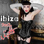 Play & Download Ibiza 2012 Nights by Various Artists | Napster