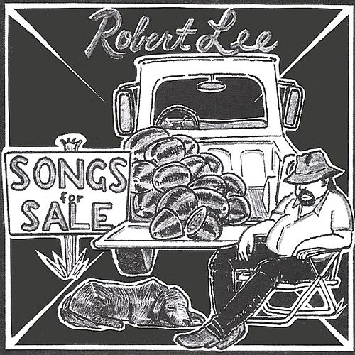 Play & Download Songs For Sale by Robert Lee | Napster