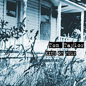Play & Download King Of July by tom taylor | Napster