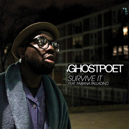 Play & Download Survive It by Ghostpoet | Napster