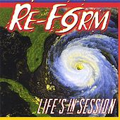 lif'es in session by Re-Form