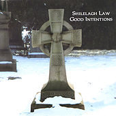 Play & Download Good Intentions by Shilelagh Law | Napster