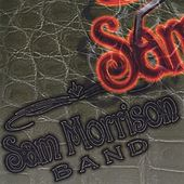 Sam Morrison Band by Sam Morrison Band