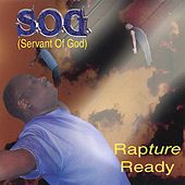 Rapture Ready by S.O.G.