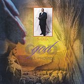 Play & Download God Will Provide by S.O.G. | Napster