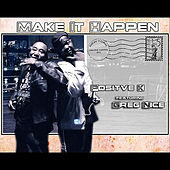 Play & Download Make It Happen by Positive K | Napster
