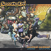 Play & Download New Roots, Novas Raizes by SambaDa | Napster