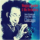 Play & Download Rare Broadcast from Blue Note, Chicago by Muggsy Spanier | Napster