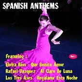 Play & Download Spanish Anthems, Vol. 1 by Various Artists | Napster