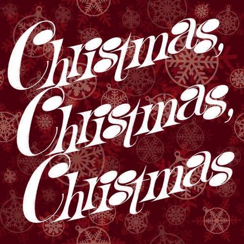 Play & Download Christmas, Christmas, Christmas by Christmas | Napster