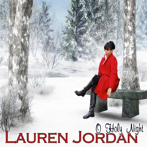 Play & Download O Holy Night by Lauren Jordan | Napster