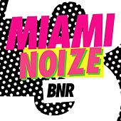 Play & Download Miami Noize 2012 by Various Artists | Napster