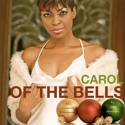 Play & Download Carol of the Bells (An Unexpected Arrangement) by Jade Simmons | Napster