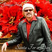 Play & Download Santa for a Day by Jimmy Hall | Napster
